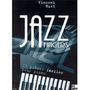 HUET VINCENT - JAZZ FINGERS