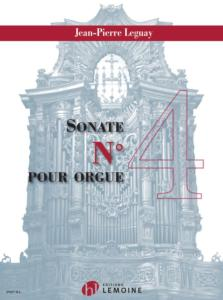 LEGUAY JEAN-PIERRE - SONATE N°4 - ORGUE