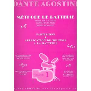 AGOSTINI DANTE - METHODE DE BATTERIE VOL.1 : SOLFEGE - BATTERIE