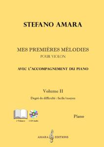 AMARA STEFANO - MES PREMIERES MELODIES VOL.2 +CD - VIOLON ET PIANO