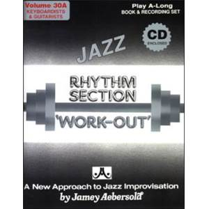AEBERSOLD JAMEY - VOL. 030A RHYTHM SECTION WORKOUT PIANO/GUITAR + CD