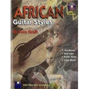 FOTO GRAFF - AFRICAN GUITAR STYLE METHODE DE GUITARE AFRICAINE + CD