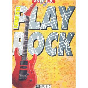 ELTER FLORENT - PLAY ROCK GUITAR + CD - GUITARE