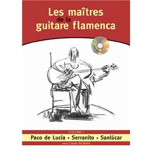 WORMS CLAUDE - MAITRES GUITARE FLAMENCA VOL.1 + CD