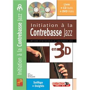 BEAUJEAN M. - INITIATION A LA CONTREBASSE JAZZ EN 3D + CD + DVD