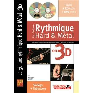 LEBOT MATHIEU - LA GUITARE RYTHMIQUE HARD & METAL EN 3D METHODE CD + DVD