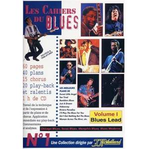 REBILLARD JEAN JACQUES - LES CAHIERS DU BLUES VOL.1 BLUES LEAD + CD