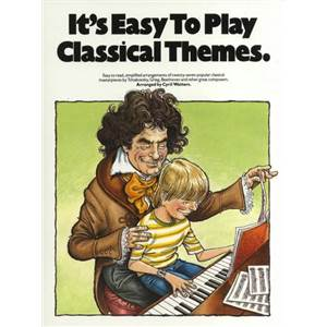 COMPILATION - IT'S EASY TO PLAY CLASSICAL THEMES