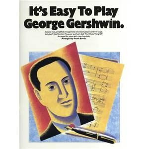 GERSHWIN GEORGE - IT'S EASY TO PLAY