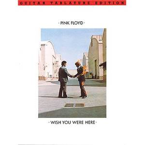 PINK FLOYD - WISH YOU WERE HERE GUITAR TAB.