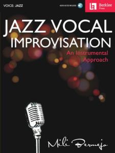 BERKLEE - JAZZ VOCAL IMPROVISATION AN INSTRUMENTAL APPROACH + ONLINE AUDIO ACCESS