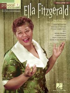 FITZGERALD ELLA - PRO VOCAL FOR WOMEN SINGERS VOLUME 12 ELLA FITZGERALD + CD