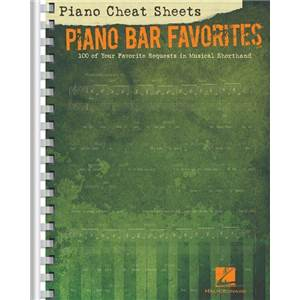 COMPILATION - PIANO CHEAT SHEETS : PIANO BAR FAVORITES