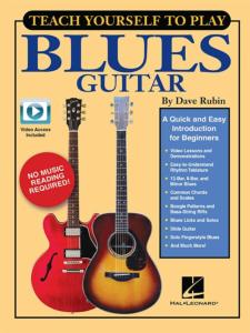 RUBIN DAVE - TEACH YOURSELF TO PLAY THE BLUES GUITAR + ONLINE AUDIO AND VIDEO ACCESS