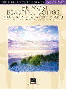 KEVEREN PHILLIP - SERIES EASY PIANO SOLOS MOST BEAUTIFUL SONGS - PIANO