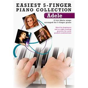 ADELE - 5 FINGER PIANO COLLECTION