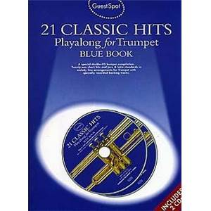 COMPILATION - GUEST SPOT 21 CLASSIC HITS PLAY ALONG FOR TRUMPET BLUE VOL.+ 2CDS