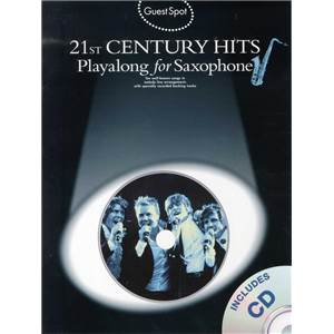 COMPILATION - GUEST SPOT 21ST CENTURY HITS PLAY ALONG FOR ALTO SAXOPHONE + CD