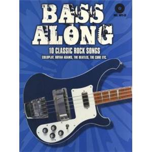 COMPILATION - BASS ALONG 10 CLASSIC ROCK SONGS + CD