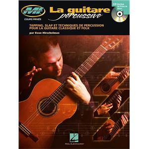 HIRSCHELMAN EVAN - LA GUITARE PERCUSSIVE MUSICIAN INSTITUTE + CD