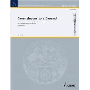 ANONYME - GREENSLEEVES TO A GROUND FLUTE SOPRANO/PIANO