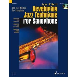 O'NEILL J. - DEVELOPING JAZZ TECHNIQUE + CD