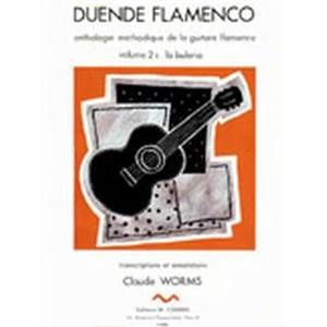 WORMS CLAUDE - DUENDE FLAMENCO VOL.2B - BULERIA - GUITARE FLAMENCA
