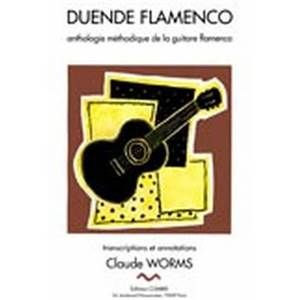 WORMS CLAUDE - DUENDE FLAMENCO VOL.6A - GRANAINA MALAGUENA MINERA - GUITARE FLAMENCA