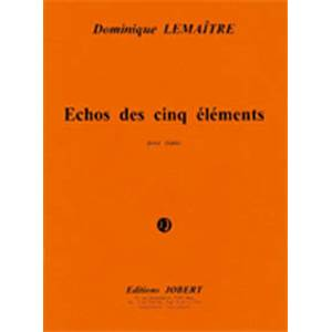 LEMAITRE DOMINIQUE - ECHOS DES CINQ ELEMENTS - PIANO