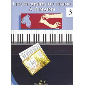 LES PLAISIRS DU PIANO A  4 MAINS VOL.3 - PIANO A 4 MAINS