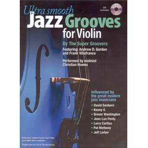 GORDON ANDREW D. - ULTRA SMOOTH JAZZ GROOVES FOR VIOLIN BY THE SUPER GROOVERS + CD