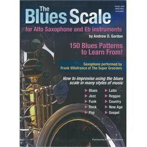 GORDON ANDREW D. - BLUES SCALES ALTO SAXOPHONE AND EB INSTRUMENTS + CD