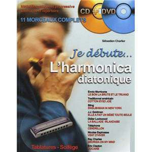 CHARLIER SEBASTIEN - JE DEBUTE... L'HARMONICA DIATONIQUE + CD + DVD