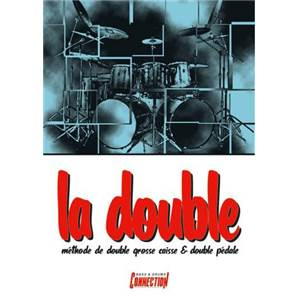 MONZAT CHARLES - LA DOUBLE METHODE DE DOUBLE GROSSE CAISSE ET DOUBLE PEDALE + CD