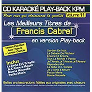 CABREL FRANCIS - CD KARAOKE VOL.11 AVEC CHOEUR + VERSIONS CHANTEES