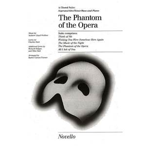WEBBER ANDREW LLOYD - PHANTOM OF THE OPERA SATB/PIANO