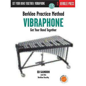 SAINDON ED - BERKLEE GET YOUR BAND TOGETHER VIBRAPHONE + CD