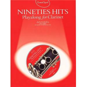 COMPILATION - GUEST SPOT NINETIES HITS POUR CLARINETTE + CD
