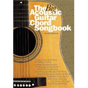 COMPILATION - BIG GUITAR CHORD SONGBOOK : ACOUSTIC GOLD 1