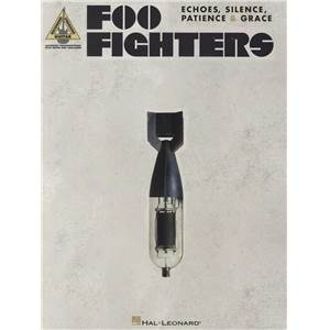 FOO FIGHTERS - ECHOS, SILENCE, PATIENCE & GRACE GUIT. TAB.