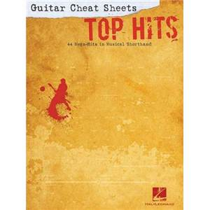 COMPILATION - GUITAR CHEAT SHEETS TOP HITS 44 MEGA HITS SANS SOLFEGE
