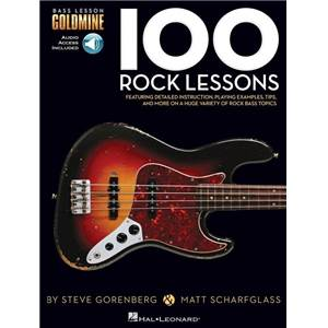 GORENBERG / SCHARFGLASS - 100 ROCK LESSONS BASS LESSON GOLDMINE SERIES + AUDIO ACCESS