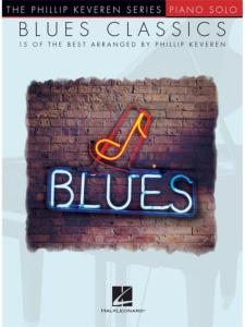 COMPILATION- PHILLIP KEVEREN SERIES EASY PIANO SOLOS BLUES CLASSICS