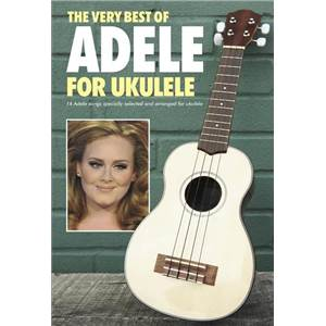 ADELE - BEST OF FOR UKULELE TAB.