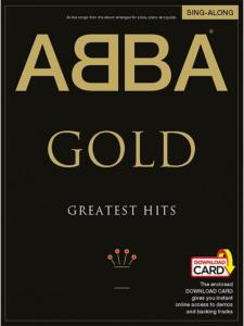 ABBA - GOLD GREATEST HITS SINGALONG + ONLINE AUDIO ACCESS