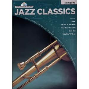 COMPILATION - INSTRUMENTAL PLAY ALONG JAZZ CLASSICS TROMBONE + CD