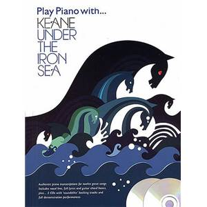 KEANE - PLAY PIANO WITH UNDER THE IRON SEA + 2CD