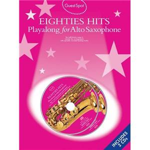 COMPILATION - GUEST SPOT EIGHTIES PLAY ALONG HITS FOR ALTO SAXOPHONE + 2CDS