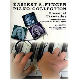 COMPILATION - EASIEST 5 FINGER PIANO COLLECTION : CLASSICAL FAVOURITES