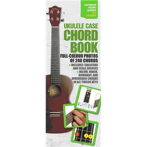 COMPILATION - UKULELE CASE CHORD VOL.FULL COLOUR (240 ACCORDS, GAMMES EN COULEUR)